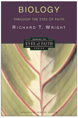 Biology Through the Eyes of Faith: Christian College Coalition Series