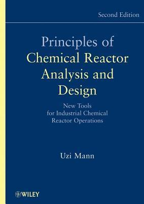 Principles of Chemical Reactor Analysis and Design