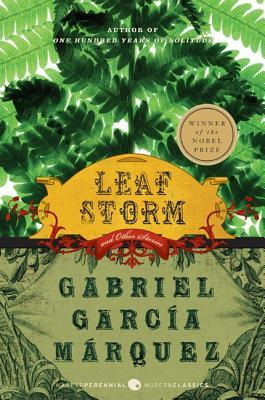 Leaf Storm and Other Stories by Gabriel García Márquez