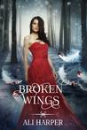 Broken Wings (Beautiful Bedlam #3)