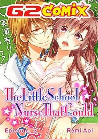 The Little School Nurse That Could: Episode.3