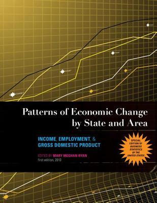 Patterns of Economic Change by State and Area: Income, Employment, & Gross Domestic Product