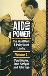 Aid and Power - Vol 1: The World Bank and Policy Based Lending (Revised)