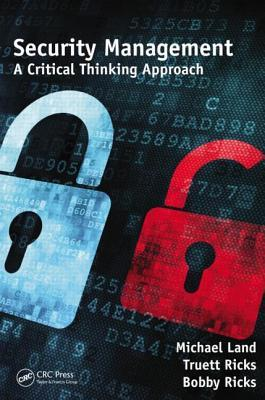 Security Management: A Critical Thinking Approach