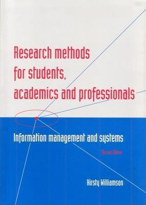 Research Methods for Students, Academics and Professionals Information Management and Systems