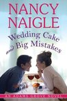 Wedding Cake and Big Mistakes (Adams Grove, #3)