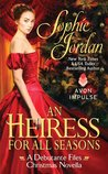 An Heiress for All Seasons (The Debutante Files, #1.5) ebook download free