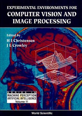 Experimental Environments for Computer Vision and Image Processing