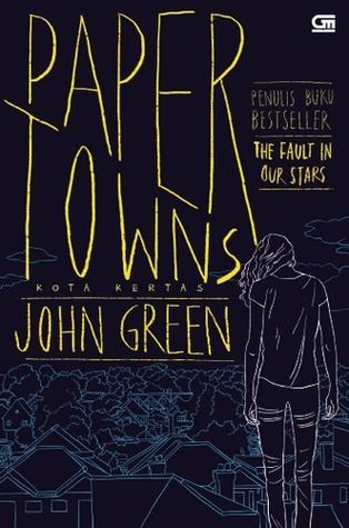 Paper Towns - Kota Kertas
