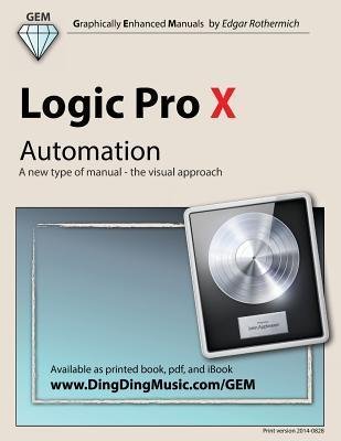 Logic Pro X - Automation: A New Type of Manual - The Visual Approach