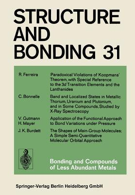 Bonding and Compounds of Less Abundant Metals