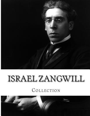 Israel Zangwill, Collection