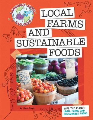 Local Farms And Sustainable Foods