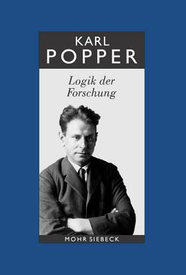Karl R. Popper-Gesammelte Werke: Band 3: Logik Der Forschung