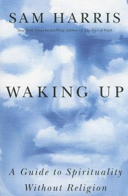 Ebook Waking Up: A Guide to Spirituality Without Religion by Sam Harris read!