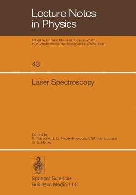 Laser Spectroscopy: Proceedings of the Second International Conference, Megeve, June 23 27, 1975