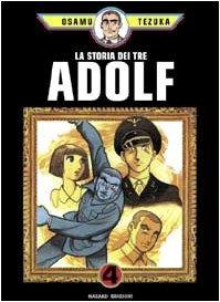 La Storia dei Tre Adolf, Vol. 4