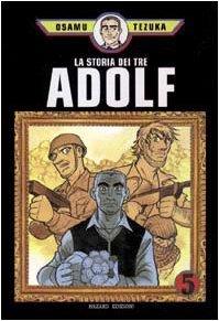 La Storia dei Tre Adolf, Vol. 5