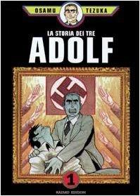La Storia dei Tre Adolf, Vol. 1