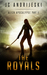 The Royals (The Slave Girl Chronicles, #2)