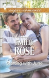 Starting with June by Emilie Rose