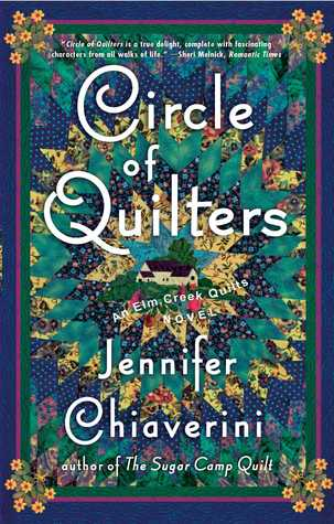 Circle of Quilters by Jennifer Chiaverini