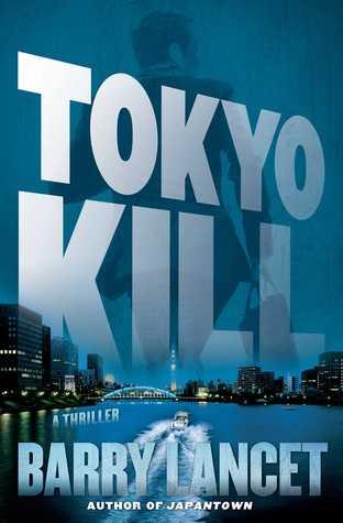 Tokyo Kill(Jim Brodie 2)
