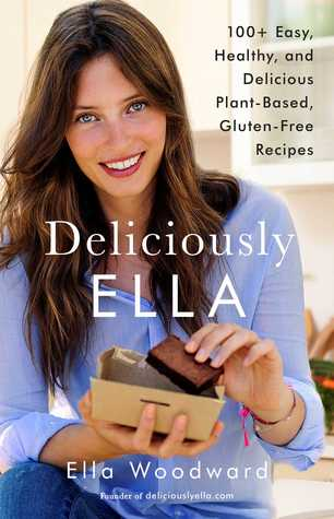 Deliciously Ella by Ella Mills (Woodward)