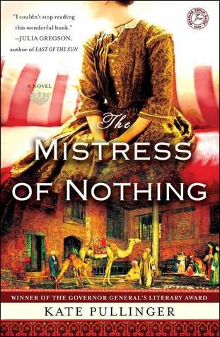 Ebook The Mistress of Nothing by Kate Pullinger read!