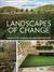 Landscape of Change: The Art of Renewal