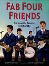 Fab Four Friends by Susanna Reich