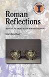 Roman Reflections: Iron Age to Viking Age in Northern Europe