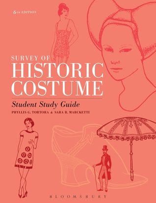 Survey of Historic Costume Student Study Guide