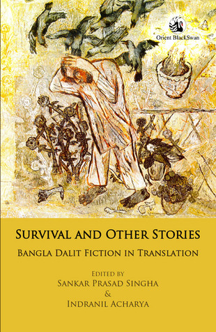 Survival and Other Stories: Bangla Dalit Fiction in Translation