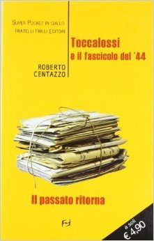 toccalossi-e-il-fascicolo-del-44