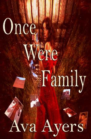 Once Were Family: A Suspense Novel