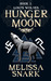 Hunger Moon (Loki's Wolves, #2)