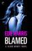 Blamed (Blood Money, #1)