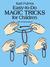 Easy-to-Do Magic Tricks for...