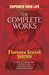 The Complete Works of Florence Scovel Shinn Complete Works of... by Florence Scovel Shinn