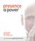 Presence Is Power by Gudni Gunnarsson