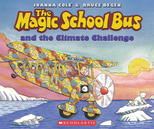 The Magic School Bus and the Climate Cha...