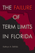 The Failure of Term Limits ...
