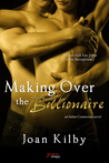 Making over the Billionaire (Italian Connection, #1)