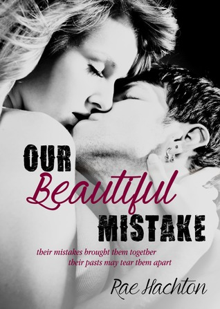 Our Beautiful Mistake