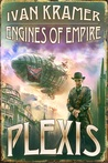 Engines of Empire by Ivan Kramer