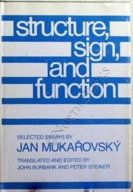 Structure, Sign, and Function: Selected Essays