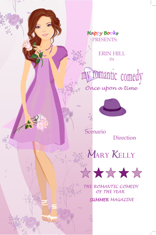My romantic comedy - Once upon a time (Book 1)