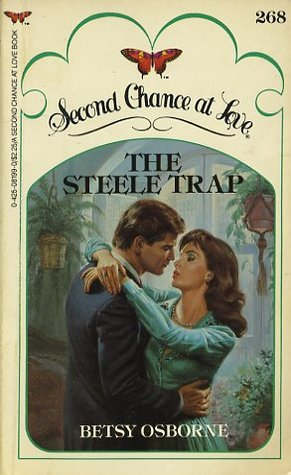 The Steele Trap (Second Chance at Love, No 268)