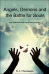 Angels, Demons and the Battle for Souls